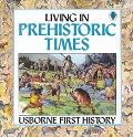 Living in Prehistoric Times