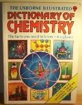 Usborne Illustrated Dict.of Chemistry