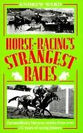 Horse-Racing's Strangest Races