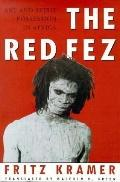 Red Fez Art and Spirit Possession in Africa