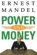 Power and Money A Marxist Theory of Bureaucracy
