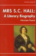 Mrs. S. C. Hall: A Literary Biography