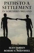 Paths to a Settlement in Northern Ireland
