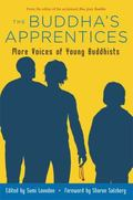 Buddha's Apprentices More Voices of Young Buddhists