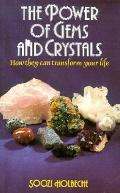 Power of Gems and Crystals How They Can Transform Your Life