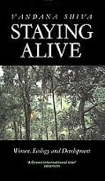Staying Alive Women, Ecology and Survival in India