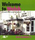 Welcome to Welsh A 15-Part Welsh Course, Complete in One Volume, With Basic Dictionary