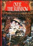 Over The Rainbow :  Tales of Fantasy and Imagination
