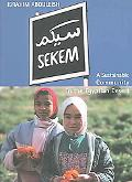 Sekem A Sustainable Community in the Egyptian Desert