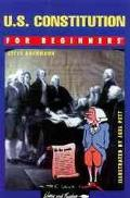 U.S. Constitution for Beginners Union and the Constitution