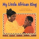 My Little African King