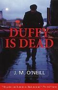 Duffy Is Dead