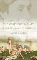 The Secret Dublin Diary of Gerard Manley Hopkins