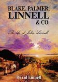 Blake, Palmer, Linnell & Co.: The Life of John Linnell