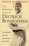 The Persistent Voice of Dietrich Bonhoeffer