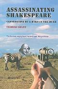 Assassinating Shakespeare The True Confessions of a Bard in the Bush