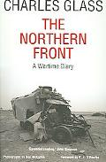 Northern Front A Wartime Diary