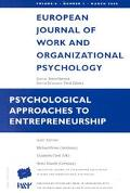 Psychological Approaches to Entreoreneurship Europe Journal of Work and Organizational Psych...