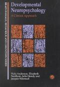 Developmental Neuropsychology A Clinical Approach