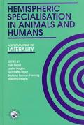 Hemispheric Specialisation in Animals and Humans A Special Issue of Laterality