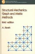 Structural Mechanics Graph and Matrix Methods