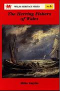 The Herring Fishers of Wales (Welsh Heritage)
