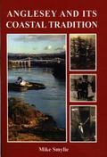 Anglesey and Its Coastal Tradition