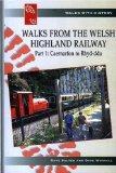 Walks from the Welsh Highland Railway: Caernarfon to Rhyd-Ddu Pt. 1
