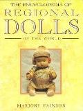 Encyclopedia of Regional Dolls of the World