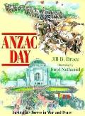 Anzac Day Australia's Forces in War and Peace
