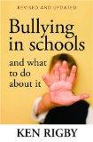 Bullying in Schools: and What To Do About It: Revised and Updated