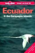 Ecuador and the Galapagos Islands: A Travel Survival Kit - Rob Rachowiecki - Paperback