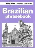Brazilian Phraseboo (Lonely Planet Language Survival Kit) - Mark Balla - Paperback - Revised...