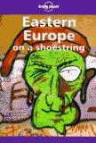 Lonely Planet Eastern Europe on a Shoestring (Lonely Planet Eastern Europe)