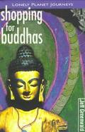 Lonely Planet Shopping for Buddhas
