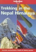 Trekking in the Nepal Himalaya (Lonely Planet Walking Series)
