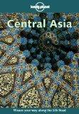 Lonely Planet Central Asia (2nd Edition)
