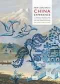 New Zealand's China Experience : Its Genesis, Triumphs, and Occasional Moments of Less Than ...