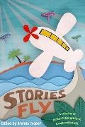 Stories Fly: A Collection of African Fiction Written in Europe and the USA