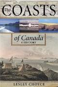 Coasts of Canada A History