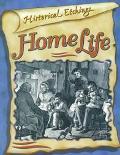 Home Life: 30 Copyright-Free Illustrations for Lovers of History - Bobbie D. Kalman - Paperback