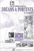 Interpretation of Dreams & Portents in Antiquity