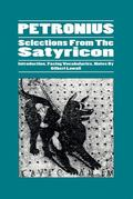 Petronius Selections from the Satyricon