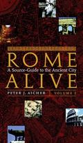 Rome Alive A Source-Guide Tothe Ancient City
