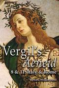Vergil's Aeneid 8 & 11 Italy & Rome