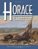 Horace: A Legamus Transitional Reader (Legamus Reader Series) (Latin Edition)