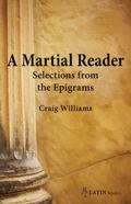 A Martial Reader: Selections from the Epigrams (Bc Latin Readers)