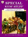 Special Kids' Stuff: High-Interest/Low-Vocabulary Reading and Language Skills Activities - C...