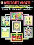 Instant Math for Beginning Skills and Concepts Hands-On Manipulative Activities