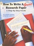 How to Write a Great Research Paper A Step-By-Step Guide